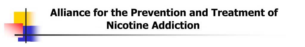 Alliance For The Preventing And Treating Of Nicotine Addiction